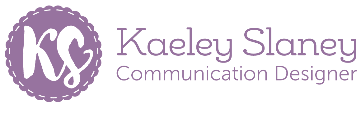 Kaeley Slaney | Communication Designer