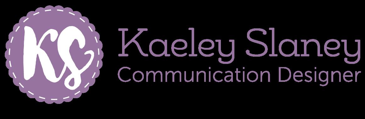 Kaeley Slaney | Communication Designer